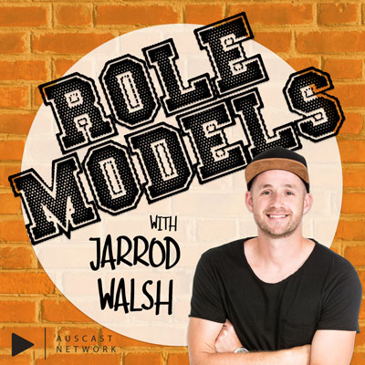 Role Models with Jarrod Walsh
